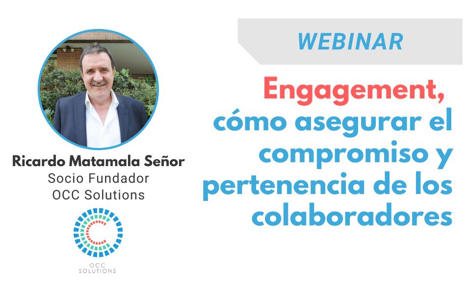 Grabación Webinar | Engagement, cómo asegurar el compromiso y pertenencia de los colaboradores